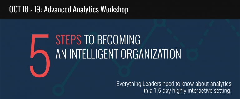 Advanced Analytics: 5 Steps to Becoming an Intelligent Organization