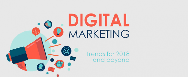 Digital Marketing Trends for 2018 and Beyond